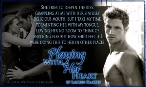 Playing With Her Heart Kissing Quote pic
