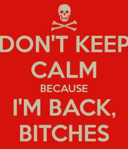 Im back